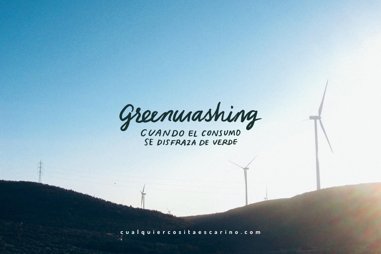 Greenwashing: cuando el consumo se disfraza de verde