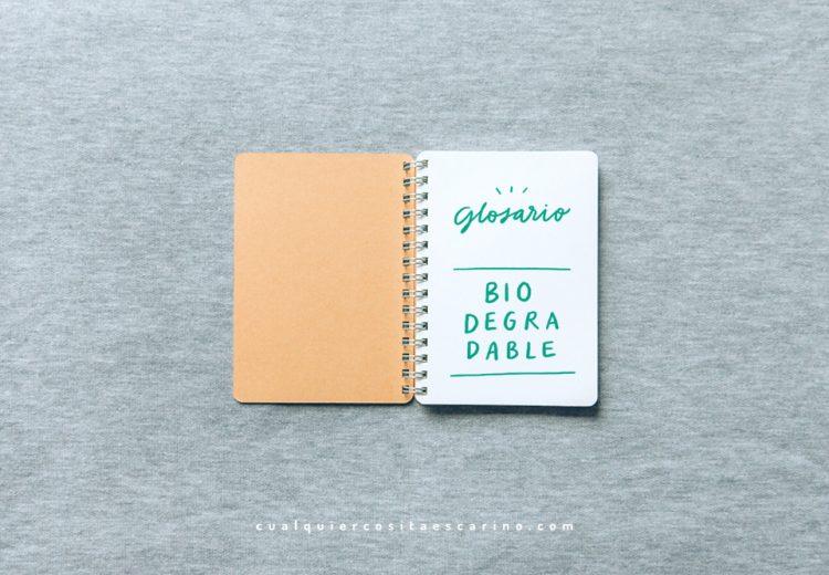Glosario: Biodegradable | Cualquier cosita es cariño